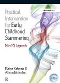Practical Intervention for Early Childhood Stammering: Palin Pci Approach