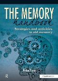 The Memory Handbook: Strategies and Activities to Aid Memory