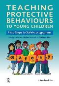 Teaching Protective Behaviours to Young Children: First Steps to Safety Programme