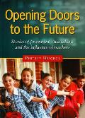 Opening Doors to the Future - Stories of prominent Australians and the influence of teachers