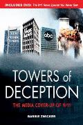 Towers of Deception The Media Cover Up of 9 11