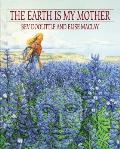 Earth is My Mother