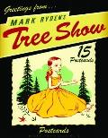 Tree Show Postcards