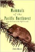 Mammals Of The Pacific Northwest From Th