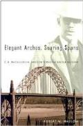 Elegant Arches Soaring Spans C B McCullough Oregons Master Bridge Builder