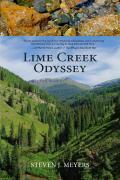 Lime Creek Odyssey (reprint, 1989)