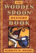 Wooden Spoon Dessert Book The Best You Ever Ate