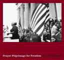 Lee Friedlander Prayer Pilgrimage for Freedom