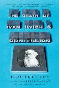 Death of Ivan Ilyich & Confession