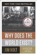 Why Does the World Exist An...