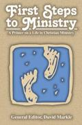 First Steps to Ministry