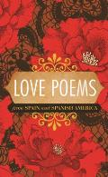 Love Poems from Spain & Spanish America