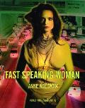 Fast Speaking Woman Chants & Essays