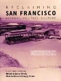 Reclaiming San Francisco History Politics Culture