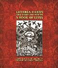 Loteraa Cards and Fortune Poems: A Book of Lives