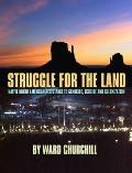 Struggle for the Land: Native North American Resistance to Genocide, Ecocide, and Colonization