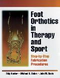 Foot Orthotics In Therapy & Sport