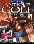 Antique Golf Collectibles Price Guide 3rd Edition