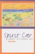Spirit Car Journey to a Dakota Past