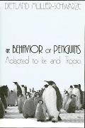 Behavior Of Penguins Adapted To Ice & Tr