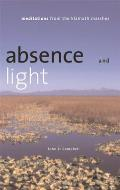 Absence & Light Meditations from the Klamath Marshes