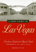 A Short History of Las Vegas