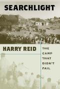 Searchlight The Camp That Didnt Fail