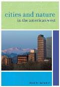 Cities & Nature in the American West