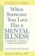 When Someone You Love Has a Mental Illness