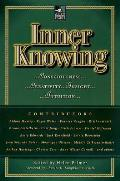 Inner Knowing Consciousness Creativity Insight & Intuition