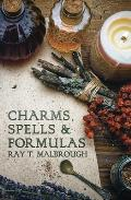 Charms Spells & Formulas For the Making & Use of Gris Gris Bags Herb Candles Doll Magic Incenses Oils & Powders