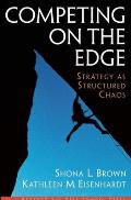 Competing on the Edge: Unleashing the Power of the Work Force