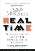 Real Time Preparing for the Age of the Never Satistied Customer
