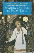 Shadow & Evil In Fairy Tales
