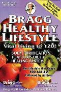 Bragg Healthy Lifestyle 33rd Edition Vital Living to 120