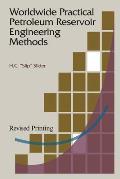 Worldwide Practical Petroleum Reservoir Engineering Methods