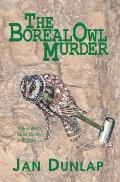 Boreal Owl Murder A Bob White Birder Murder Mystery