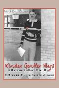 Kinder, Gentler Ways: A River Town Boy's Reflections