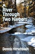 A River Through Two Harbors