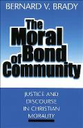 Moral Bond of Community Justice & Discourse in Christian Morality