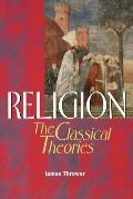 Religion The Classical Theories
