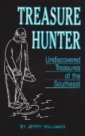 Treasure Hunter: Undiscovered Treasures in the Southeast