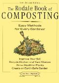 Rodale Book of Composting Easy Methods for Every Gardener