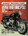 How To Restore Your Bmw Motorcycle 50 69