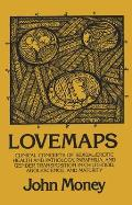 Lovemaps: Clinical Concepts of Sexual/Erotic Health and Pathology, Paraphilia, and Gender Transposition in Childhood, Adolescenc