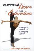 Partnering Dance & Education Intelligent Moves Changing Times Intelligent Moves for Changing Times