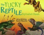 Yucky Reptile Alphabet Book