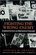 Fighting The Wrong Enemy Antiglobal Acti