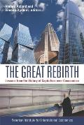 Great Rebirth Lessons From The Victory Of Capitalism Over Communism