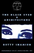 The Black Eyed & Architecture